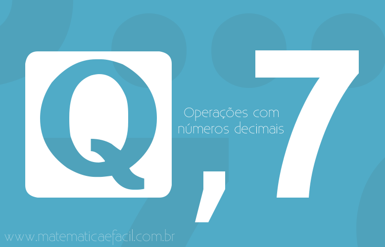Números racionais: operações com decimais