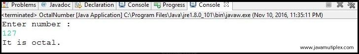 Output of Java program that checks whether given number is octal or not - case 1