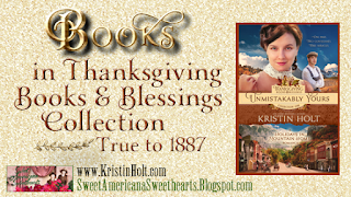 Kristin Holt | Books in Thanksgiving Books & Blessings Collection, True to 1887