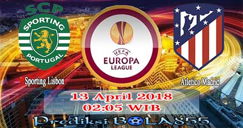 Prediksi Bola855 Sporting Lisbon vs Atletico Madrid 13 April 2018
