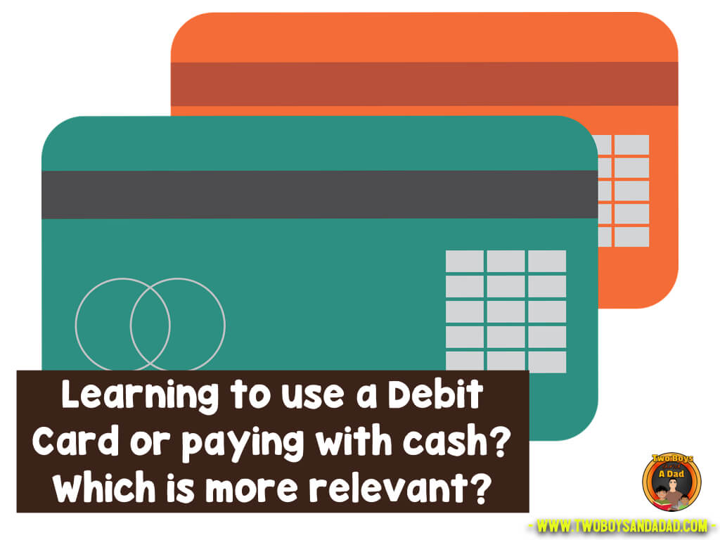 Teach the coin counting skill or teach how to use a debit card?