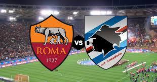 مشاهدة مباراة روما وسامبدوريا اليوم بث مباشر فى الدورى الايطالى