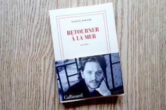 Lundi Librairie : Retourner à la mer - Raphaël Haroche