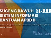 Sibadu Aplikasi Web Sistem Informasi Bantuan APBD II / Bansos Pemkab Tegal