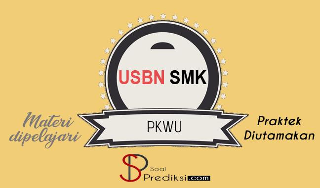 Latihan Soal dan Kunci Jawaban USBN PKWU SMK 2019 d4f83e6d4f