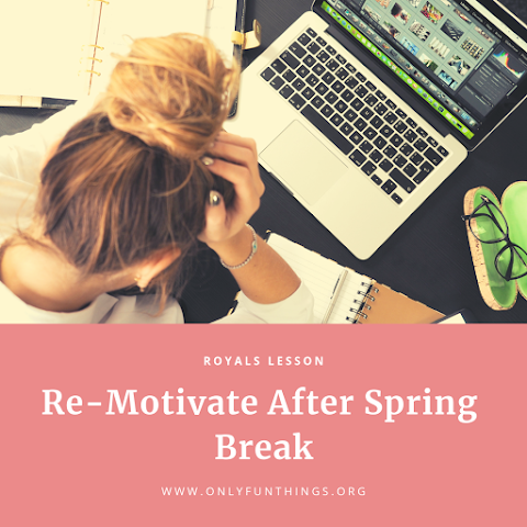 Kick it in Gear! How to Get Re-Motivated for College After Spring Break! – Royals Lesson!