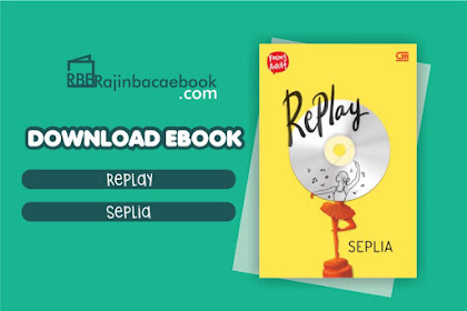 Download Novel Replay by Seplia Pdf