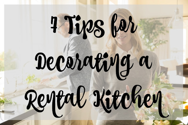 7 Tips for Decorating a Rental Kitchen, Tips for Decorating a Rental Kitchen, Tips for Decorating a Rental house, decorating a Rental house,  ideas for decorating a Rental house, how to decorate a Rental house, preparing your house to be a rental, rental decorating.