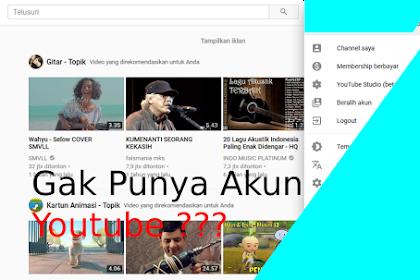 Gak punya Youtube? Bikin akunya dengan Edisi Terbaru
