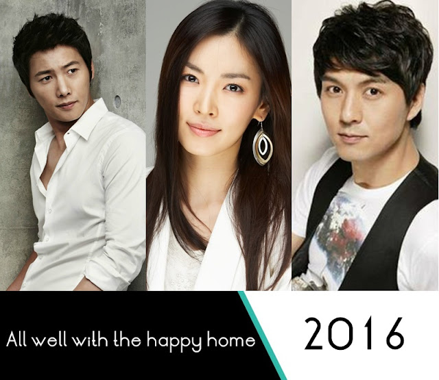 All Well With the Happy Home Upcoming Drama 2016 - Lee Pil Mo, Lee Sang Woo & Kim So Yun