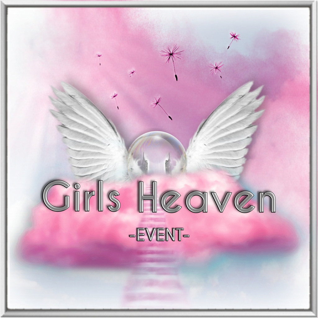 Girls Heaven Event
