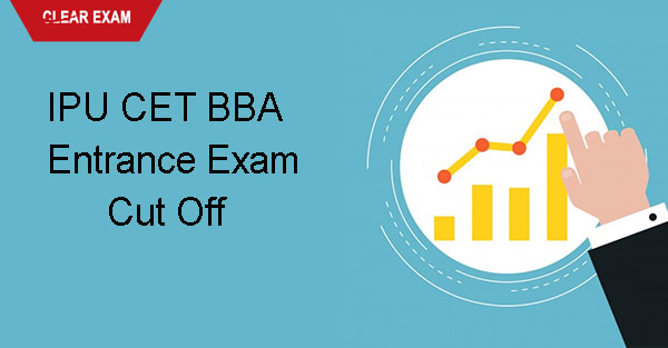 IPU CET BBA  Entrance Exam Cut Off