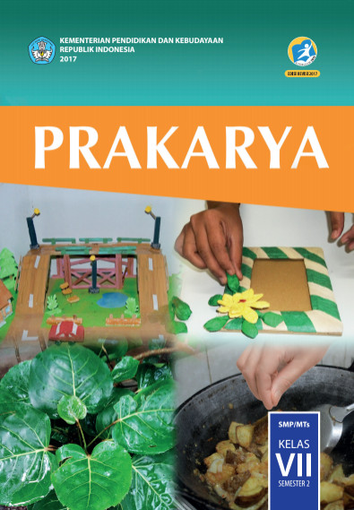 Buku Prakarya Kurikulum 2013 Kelas VII (7) Revisi 2017 PDF