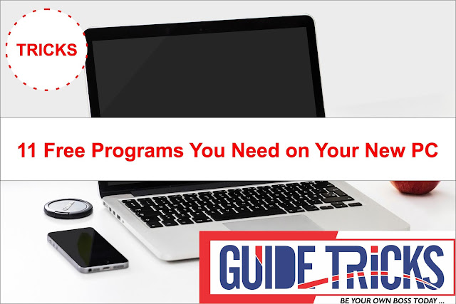11 Free Programs You Need on Your New PC! 2018