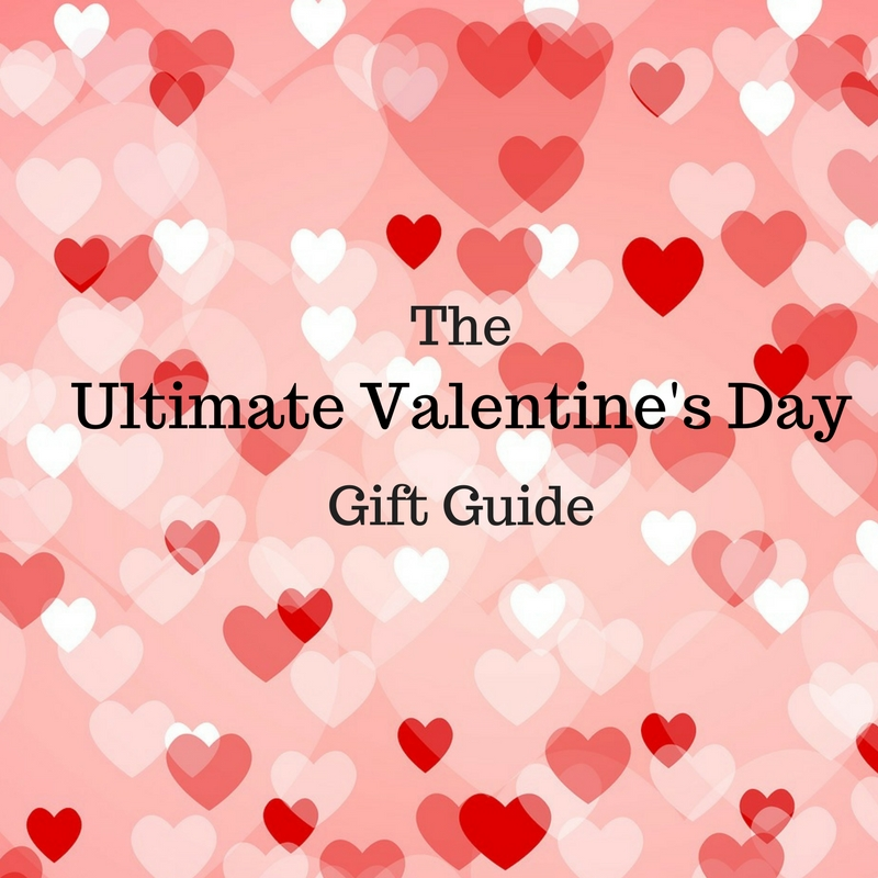 The Ultimate Valentine S Day Gift Guide