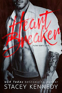 Heartbreaker: A Filthy Dirty Love Novel by Stacey Kennedy