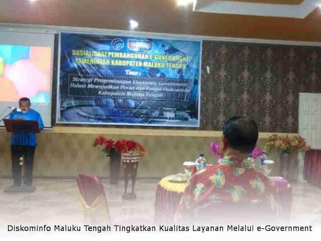 Diskominfo Maluku Tengah Tingkatkan Kualitas Layanan Melalui e-Government