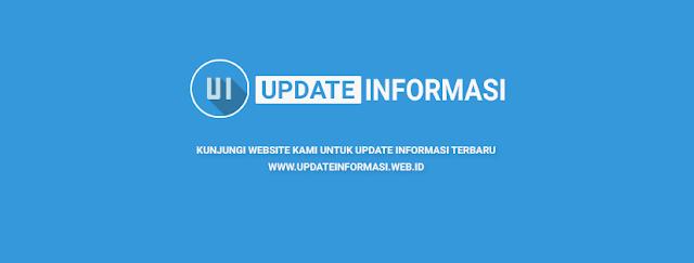 Update Informasi Terbaru