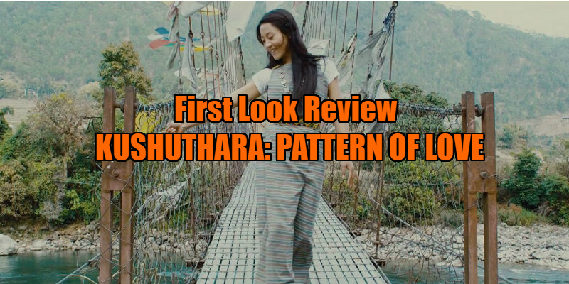 kushuthara pattern of love review