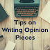 Opinions on Opinions: How to Write a Good Opinion Piece