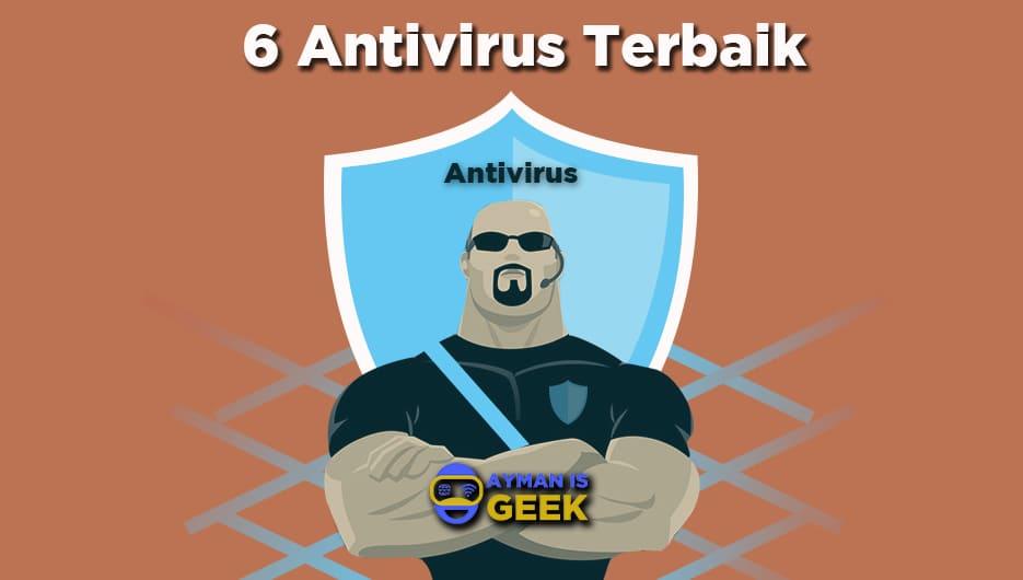 6 Antivirus Terbaik dan Gratis PC atau Laptop 2019