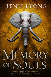 The Memory of Souls (A Chorus of Dragons #3) by Jenn Lyons