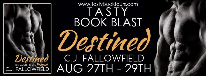 BOOK BLAST & GIVEAWAY: DESTINED by C.J. Fallowfield