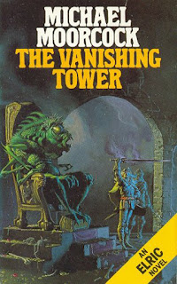 elric the vanishing tower Michael Moorcock