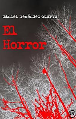 Reseña | El Horror - Daniel Menéndez Cuervo