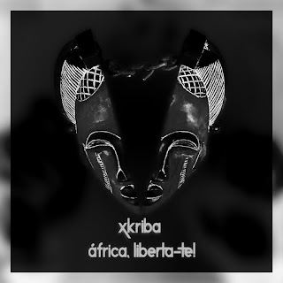 Xkriba - África, Liberta-te   Album