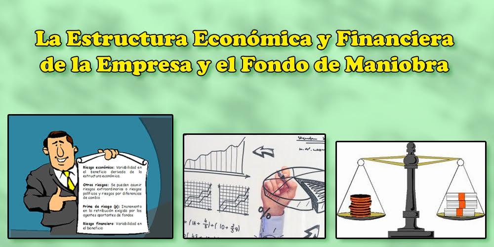 Macueconomia La Estructura Económica Y Financiera De La