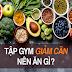 Ăn gì sau khi tập gym để giảm cân an toàn và hiệu quả?
