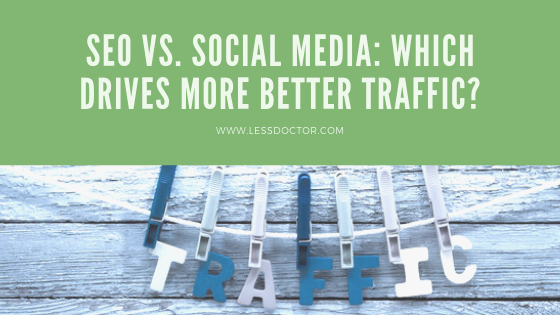 SEO vs. Social Media: Which Drives More Better Traffic?