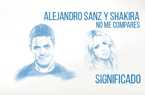 Te Lo Agradezco pero No significado de la canción Alejandro Sanz Shakira.