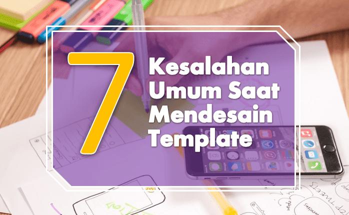 7 kesalahan saat mendesain template blog