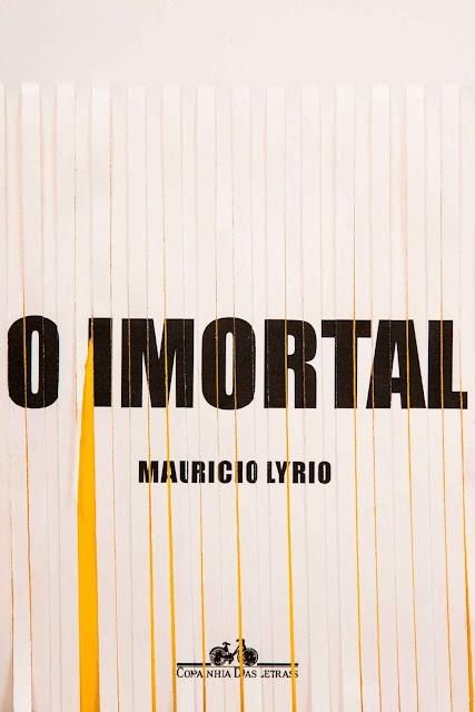 O imortal - Mauricio Lyrio