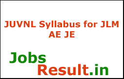JUVNL Syllabus for JLM AE JE