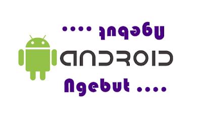 Cara Android, cara-cara, Tips Android, Share Ilmu, Teknologi, Cara smartphone Android, Cara Mempercepat Koneksi Internet pada Android