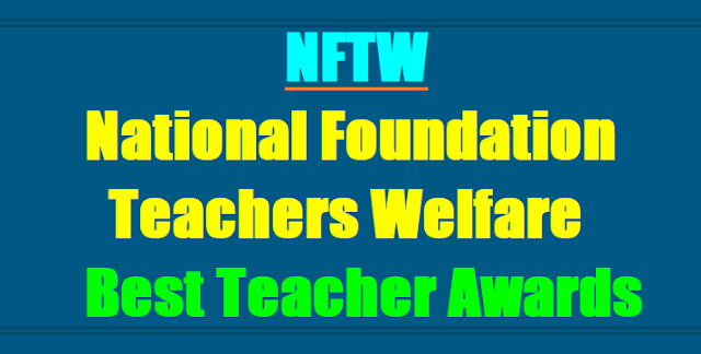 NFTW National Foundation Teachers Welfare Best Teacher Awards, TS Best Teacher Awards