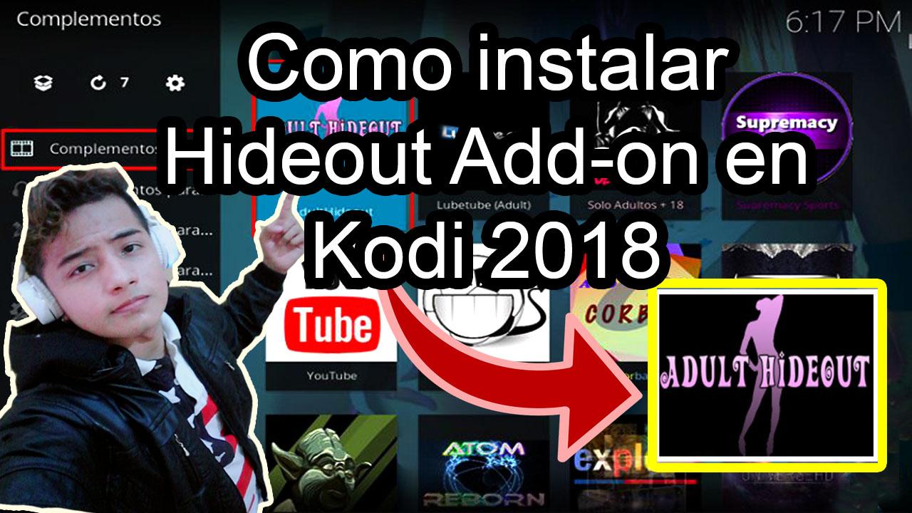Como instalar Hideout Add-on en Kodi 2018