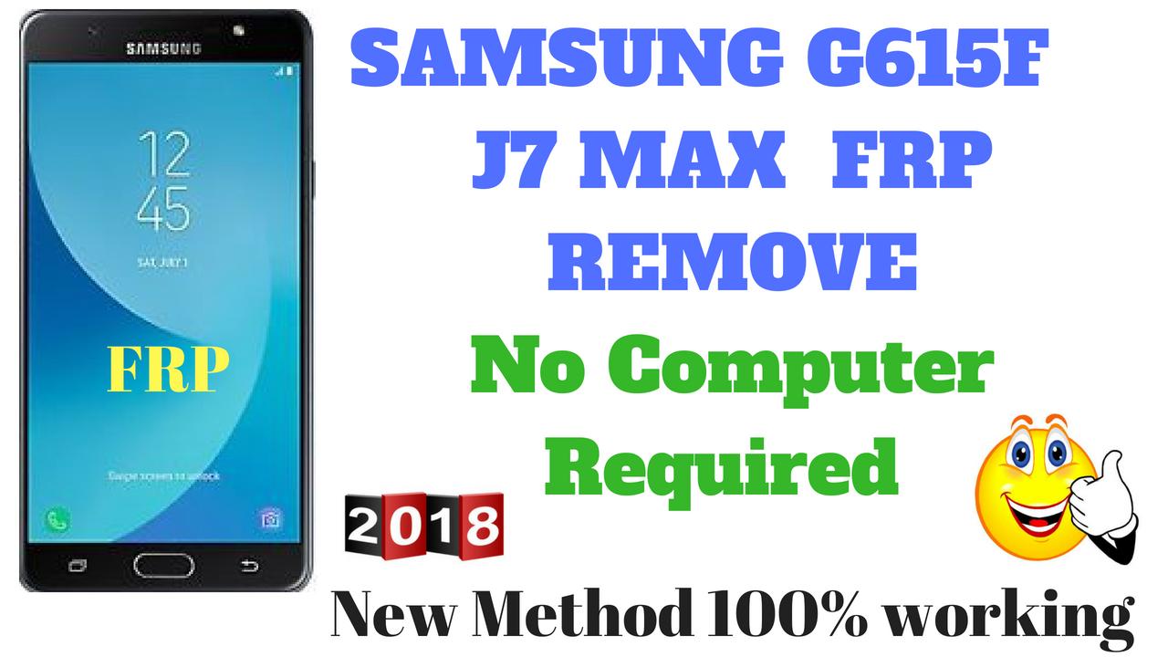 SAMSUNG G615F | SAMSUNG J7 MAX | FRP REMOVE | GOOGLE ACCOUNT