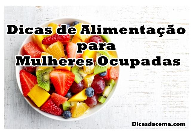 Dicas-de-Alimentação-para-Mulheres-Ocupadas-1