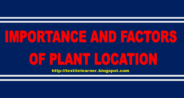 Importance and Factors of Plant Location