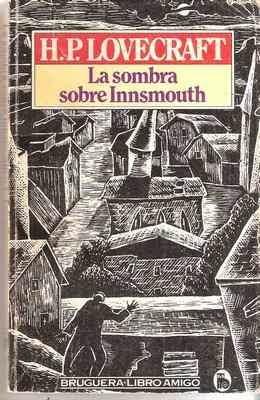 La sombra de Innsmouth, de H.P. Lovecraft.