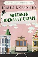 Mistaken Identity Crisis by James J. Cudney