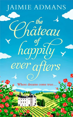 Cover reveal The Chateau of Happily Ever Afters by Jaimie Admans