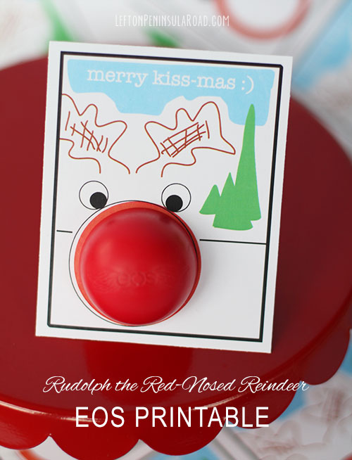 Add a red EOS lip balm to printable Rudolph holiday cards. Cute stocking stuffer!