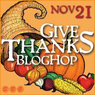Give Thanks Blog Hop, Nov 21, 2015