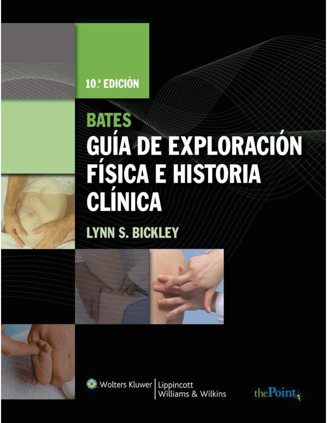 De Ciencia Interés: Bates. Guía de Exploración Física e Historia ...