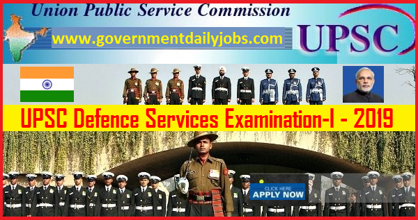 UPSC CDS 2019-Combined Defence Services Exam Apply Online
